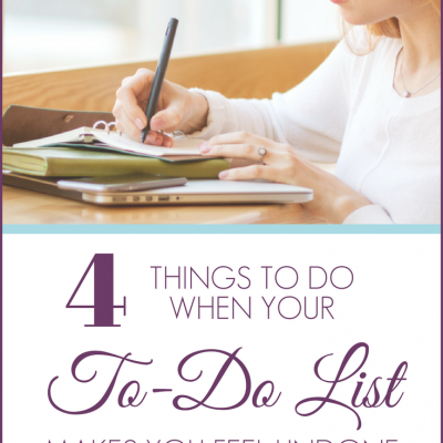 4 Things to Do When Your To-Do List Makes You Feel Undone by Michelle Nietert.