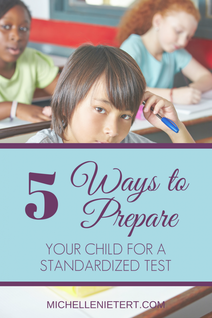 5 ways to prepare your child for standardized tests by Michelle Nietert, Counselor Thoughts.