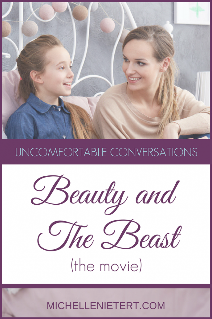 Beauty and the Beast the movie gives us an opportunity to begin or continue important yet #UncomfortableConversations with our children. Michelle Nietert, Counselor Thoughts.