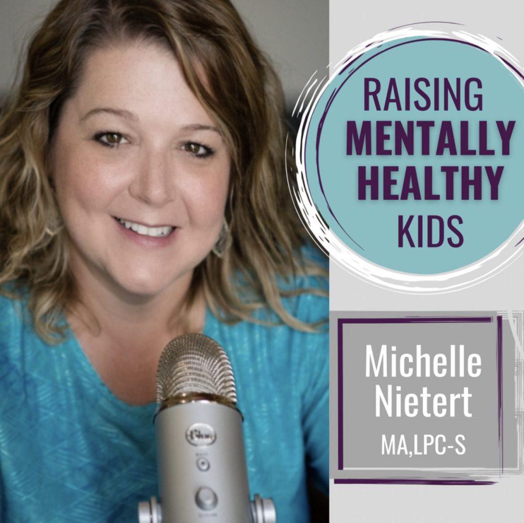 Raising Mentally Healthy Kids Podcast