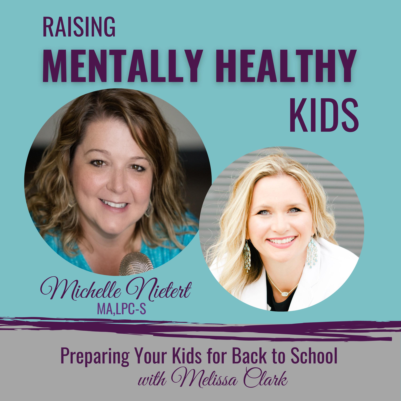 raising mentally healthy kids podcast episode
